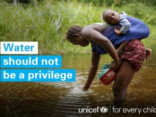 Water should not be a privilege - UNICEF